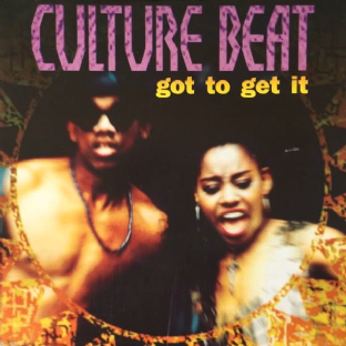 "Culture Beat ‎- Got To Get It (7"") (EX/EX-)"
